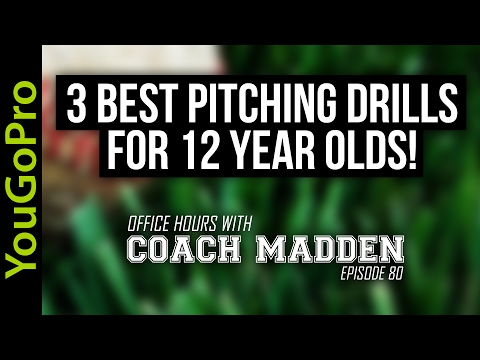 3 Best Pitching Drills for 12 year olds!  [Office Hours with Coach Madden] Ep.80