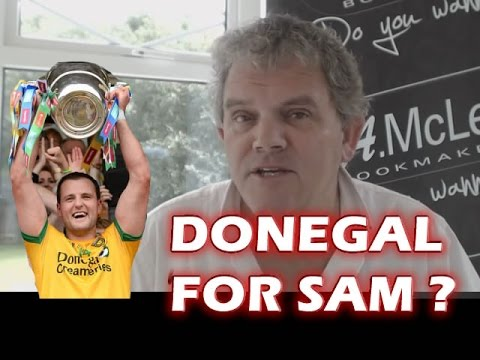 Donegal For Sam! Monaghan & Armagh for Quarter Finals of All Ireland 2014