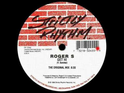 Roger S - Get Hi (The Original Mix)