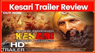 Kesari Movie Trailer Review; Kesari Film Trailer Review; Akshay Kumar | Parineeti Chopra - NEWSXLIVE