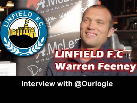 Warren Feeney, Linfield Football Club, Interview with @Ourlogie