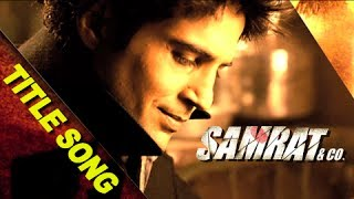 Samrat & Co. | Title Song | Rajeev Khandelwal | Benny Dayal - RAJSHRI