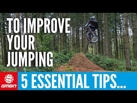 5 Essential Tips To Improve Your Jumping Technique | Mountain Bike Skills