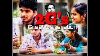 2G's Great Generation | A Telugu Shortfilm by Kishore Gadhi | Aditya Media Club - YOUTUBE