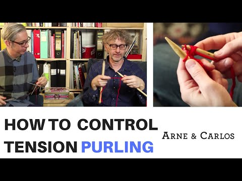 How to control the tension while purling the Norwegian way by ARNE & CARLOS