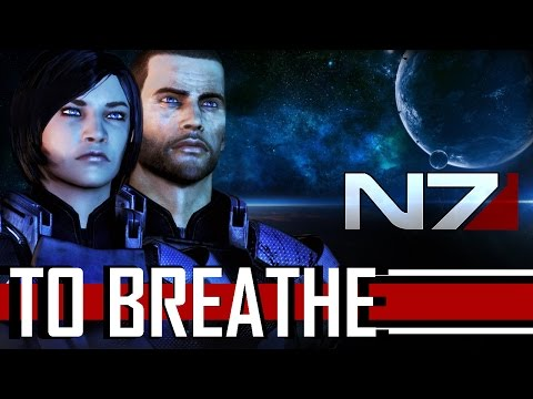 Mass Effect 3 -a- Reason to Breathe (Fan Tribute)