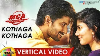 Kothaga Kothaga Vertical Video Song | MCA Video Songs | Nani | Sai Pallavi | DSP | Mango Music - MANGOMUSIC