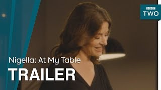 Nigella: At My Table | Trailer - BBC Two - BBC