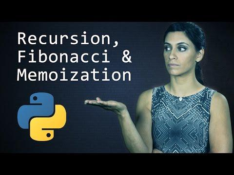 Recursion, the Fibonacci Sequence and Memoization - Learn Python Programming  (Computer Science)