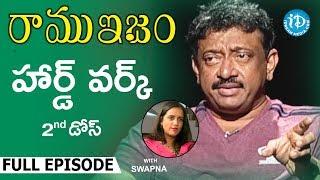 RGV About Hard work (హార్డ్ వర్క్) - Full Episode    Ramuism 2nd Dose   #Ramuism   Telugu - IDREAMMOVIES