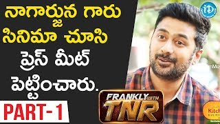 Chi La Sow Director Rahul Ravindran Exclusive Interview - Part #1 || Frankly With TNR - IDREAMMOVIES