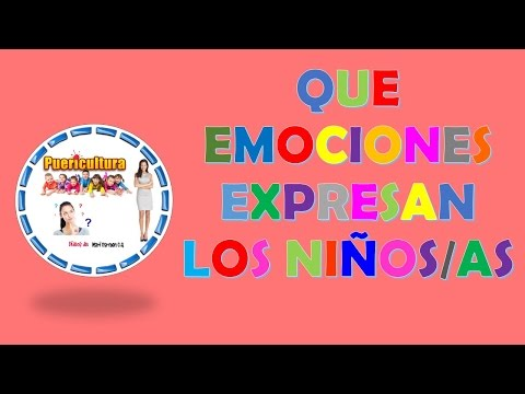 Educacion infantil recursos de puericultura - Emociones y sentimientos en los niños de 0 a 6 años