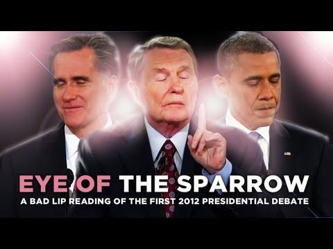 """""""Eye Of The Sparrow"""" — A Bad Lip Reading of the First 2012 Presidential Debate"""