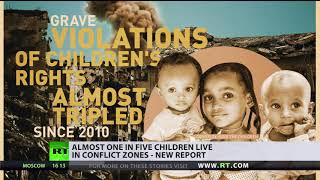 Almost 1 in 5 children live in conflict zones - report - RUSSIATODAY