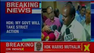 Karnataka CM HDK responds Pramod Muthalik's statement, says govt will take strict action - NEWSXLIVE
