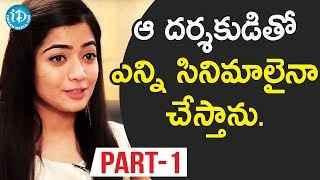 Chalo Actress Rashmika Mandanna  Interview - Part #1 || Talking Movies With iDream - IDREAMMOVIES
