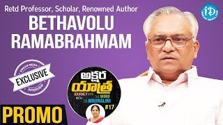 Renowned Author Betavolu Ramabrahmam Exclusive Interview - Promo | Akshara Yathra With Mrunalini #17 - IDREAMMOVIES