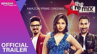#TheRemix (Official Trailer ) | Musical Series | Amazon Prime Original | Stream March 9 - TSERIES