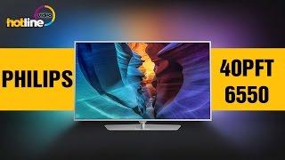 Philips 40PFT6550 – обзор телевизора на базе ОС Android
