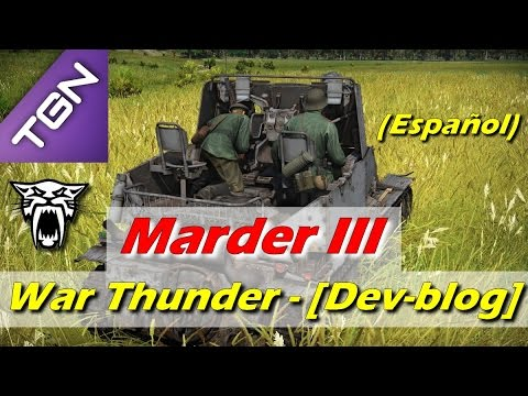 War Thunder - [Dev-blog] Marder III - (Español)