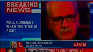 Pak Ex-ISI Chief Durrani said he doesn't want to comment on the current developments - NEWSXLIVE