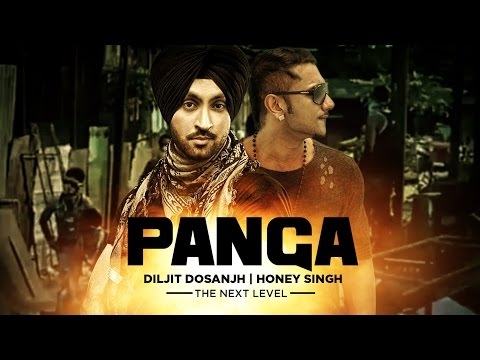 """Panga Full Song Diljit, Honey Singh"" 
