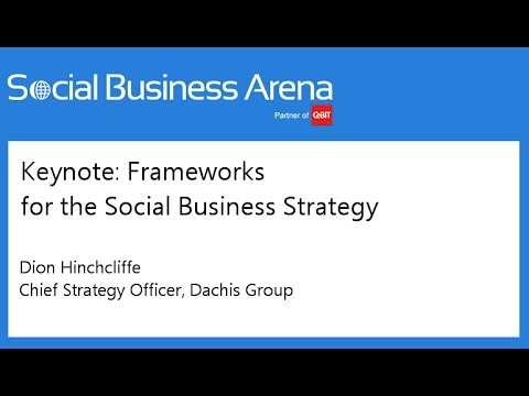 #cebitsba 2014 | Keynote: Frameworks for the Social Business Strategy | Dion Hinchcliffe