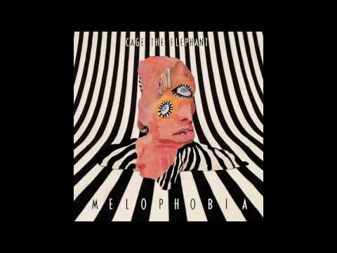 Cage The Elephant Cigarette Daydreams (Melophobia)