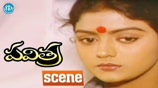 Pavitra Movie Scenes - Bhanupriya Meets Rajendra Prasad || Chandra Mohan - IDREAMMOVIES