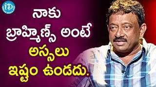 I Do Not Like Brahmins Says RGV | RGV About Caste Feeling | Ramuism 2nd Dose | iDream Movies - IDREAMMOVIES