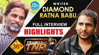 Writer Diamond Ratna Babu Interview Highlights || Frankly With TNR || Talking Movies with iDream - IDREAMMOVIES