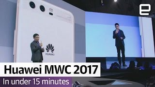 Huawei MWC 2017 in Under 15 Minutes - ENGADGET