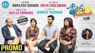 Premaku Raincheck Movie Team Exclusive Interview - Promo || Talking Movies With iDream - IDREAMMOVIES