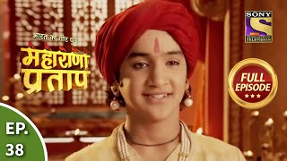 Maharana Pratap - 30th July 2013 : Episode 38