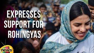 Bollywood Actress Priyanka Chopra Expresses Support for Rohingyas | Mango News - MANGONEWS