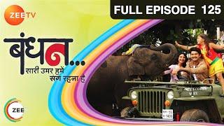 Bandhan : Episode 124 - 28th February 2015