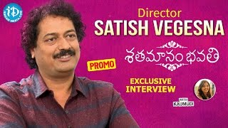 Director Satish Vegesna Exclusive Interview Promo || Talking Movies With iDream - IDREAMMOVIES