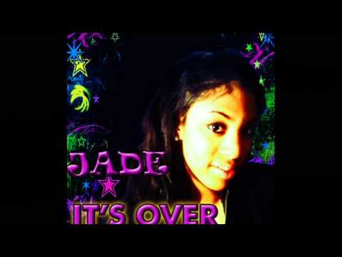 Jade Im Over You.wmv