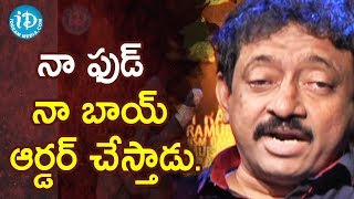 No Kitchens At Home - Director Ram Gopal Varma | Ramuism 2nd Dose - IDREAMMOVIES