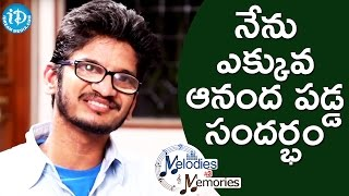 Ananta Sriram About His Most Happiest Moment || Melodies & Memories - IDREAMMOVIES