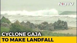 Cyclone Gaja To Make Landfall Today; Puducherry, Tamil Nadu On High Alert - NDTV