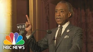 Reverend Al Sharpton: Now Is The Time To Stand Up Like Dr. Martin Luther King | NBC News - NBCNEWS