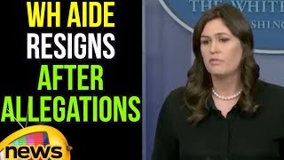 White House Press Secretary Sarah Huckabee Sanders Speech,WH Aide Resigns After Allegations of Abuse - MANGONEWS