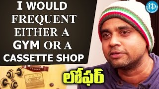 Would frequent either a Gym Or a Cassette Shop - Sunil Kashyap || Talking Movies With iDream - IDREAMMOVIES