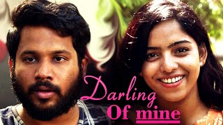 Darling Of Mine TRAILER Telugu Shortfilm by Ranjith P | Vighnesh Roy | Dishita @Shirin Sriram - YOUTUBE
