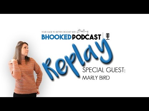 Bhooked Podcast Replay with Marly Bird