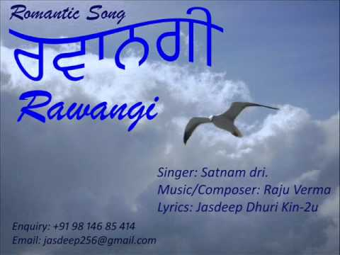 RAWANGI (Final Mixed)_ SATNAM DRI_RAJU VERMA_JASDEEP