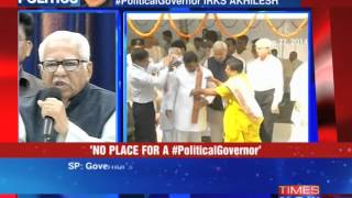 Political Governor irks Akhilesh Yadav - TIMESNOWONLINE