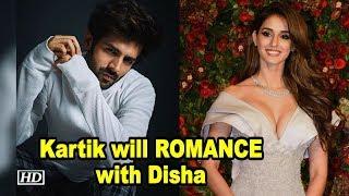Kartik will ROMANCE with Disha in ROMANTIC COMEDY - IANSINDIA