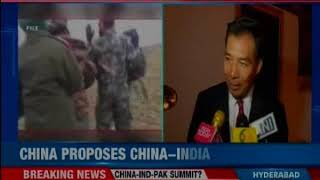 China proposes a China-India-Pakistan Trilateral Summit, says can't stand another Doklam incident - NEWSXLIVE
